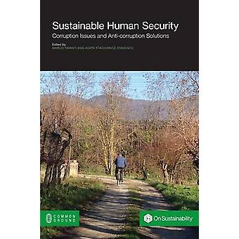 Sustainable Human Security Corruption Issues and AntiCorruption Issues by Tavanti & Marco