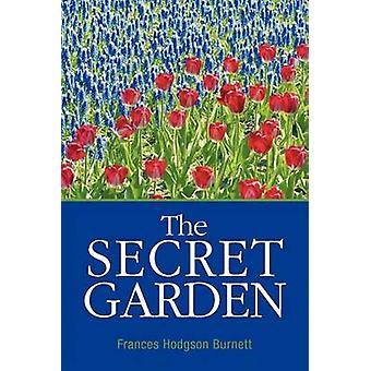 The Secret Garden by Burnett & Frances Hodgson