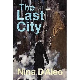 The Last City by DAleo & Nina