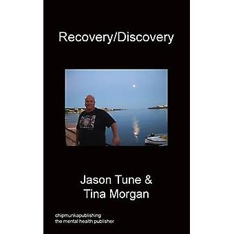 Recovery  Discovery by Tune & Jason