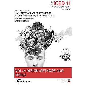 Proceedings of Iced11 Vol. 9 Design Methods and Tools Part 1 by Culley & Steve