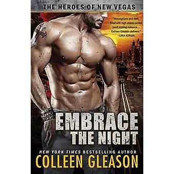 Embrace the Night by Gleason & Colleen