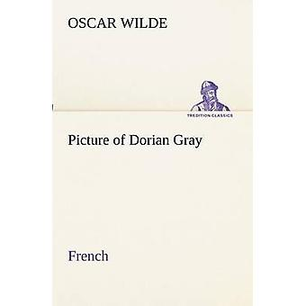 Photo de Dorian Gray. Français par Wilde et Oscar