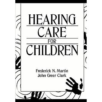Hearing Care for Children by Martin