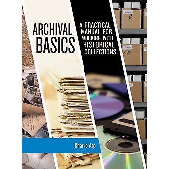 Archival Basics by Arp & Charlie