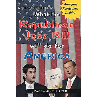 What the Republican Jobs Bill will do for America Notebook by Li & Teri