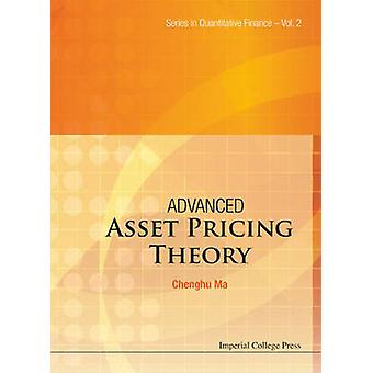 Advanced Asset Pricing Theory by Ma & Chenghu