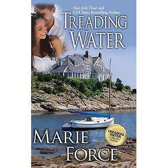 Treading Water Treading Water Series Book 1 by Force & Marie