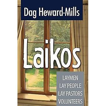Laikos by HewardMills & Dag