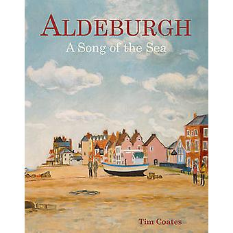 Aldeburgh A Song of the Sea by Tim Coates