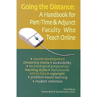 Going the Distance - A Handbook for Part-Time & Adjunct Faculty Wh