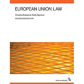 European Union Law - 2018 by Christian Dadomo - 9780995653061 Book
