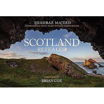 Scotland Revealed by Shahbaz Majeed - 9781445690698 Book