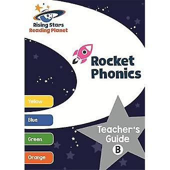 Reading Planet Rocket Phonics Teacher's Guide B (Yellow - Orange) by