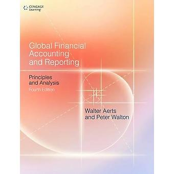 Global Financial Accounting and Reporting - Principles and Analysis by