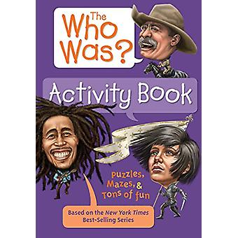 The Who Was? Activity Book by Jordan London - 9781524789978 Book