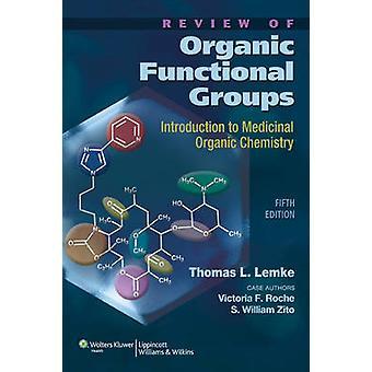 Review of Organic Functional Groups - Einführung in die Heilorgani