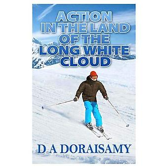 Action in the Land of the Long White Cloud by D A Doraisamy - 9781916
