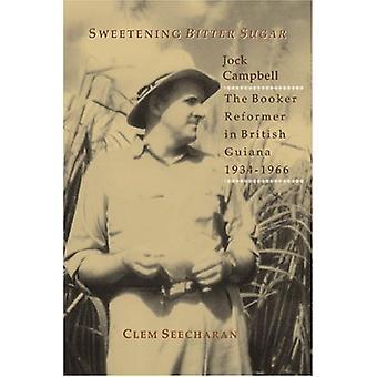 Sweetening Bitter Sugar by Jock Campbell - 9789766371999 Book