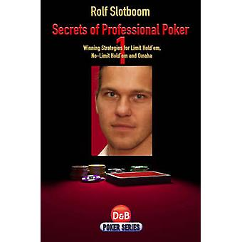 Secrets of Pokerin - Winning strategiat Limit Hold Em-