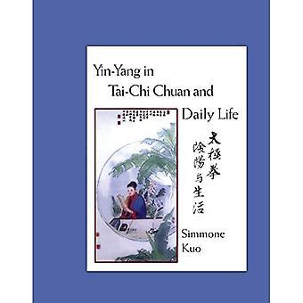 Yin-Yang w codzienne życie i Tai-Chi Chuan