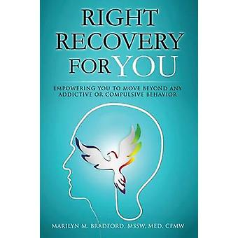 Right Recovery for You by Marilyn M Bradford - 9781939261472 Book
