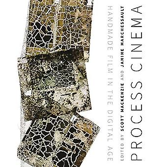 Process Cinema - Film fait main à l'ère numérique par Scott MacKenzie -