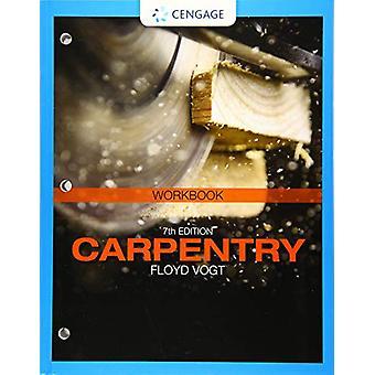 Student Workbook for Vogt's Carpentry - 7th by Floyd Vogt - 978133779