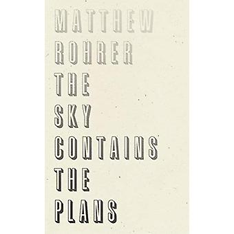 Sky Contains the Plans by Matthew Rohrer - 9781950268047 Book