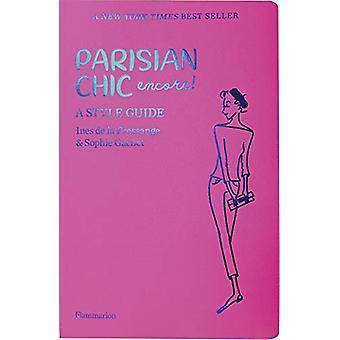 Parisian Chic Encore - A Style Guide by Ines de la Fressange - 9782080