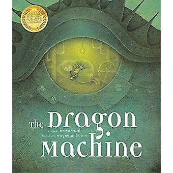 The Dragon Machine by Helen Ward - 9781787416277 Book