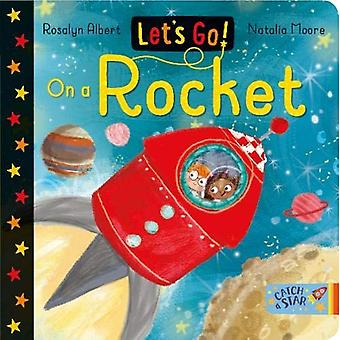 Let's Go!: On a Rocket (Let's Go!) [Board book]