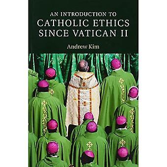 Een inleiding tot de katholieke ethiek sinds Vaticaan II (Inleiding tot religie)