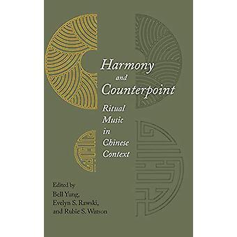 Harmony and Counterpoint - Rituell musik i kinesiskt sammanhang av Bell Yun