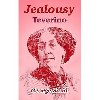 Jealousy - Teverino by Title George Sand - 9781410105783 Book