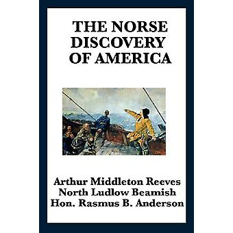 The Norse Discovery of America by Arthur Middleton Reeves - 978161720