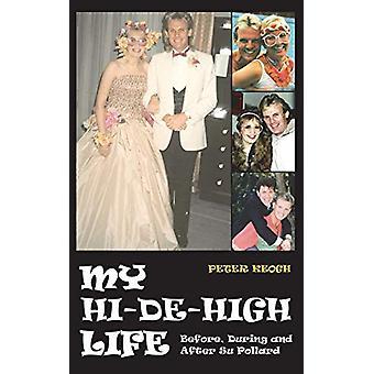 My Hi-De-High Life by Peter Keogh - 9781910295045 Book