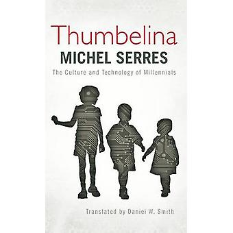 Thumbelina The Culture and Technology of Millennials