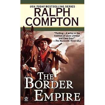 Border EmpireThe 1 Border Empire Western
