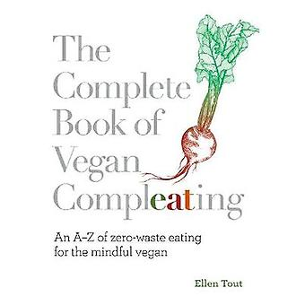 The Complete Book of Vegan Compleating