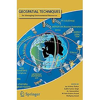 Geospatial Techniques for Managing Environmental Resources