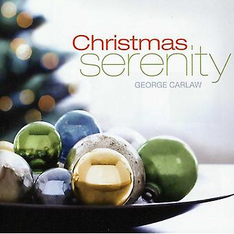 George Carlaw - Kerstmis Serenity [CD] USA import