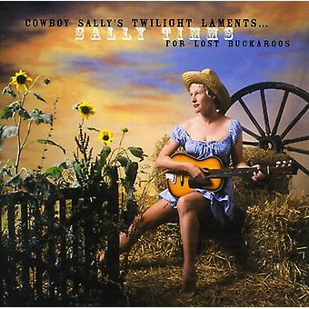 Sally Timms - Cowboy Sally's Twilight Lament [CD] USA import
