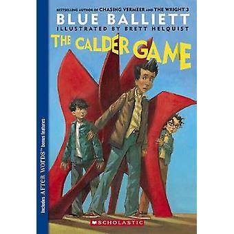 The Calder Game by Blue Balliett - Brett Helquist - 9780439852081 Book