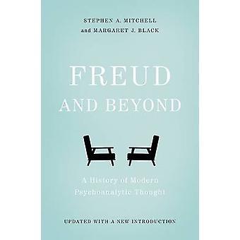 Freud et au-delà – une histoire de la psychanalyse moderne pensaient (2nd Rev