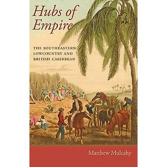 南東部のローカントリーとによってイギリスのカリブ帝国 - のハブ