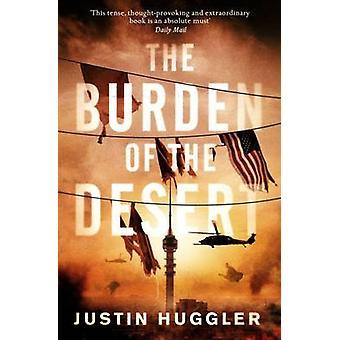 Bördan av öknen av Justin Huggler - 9781780722009 bok