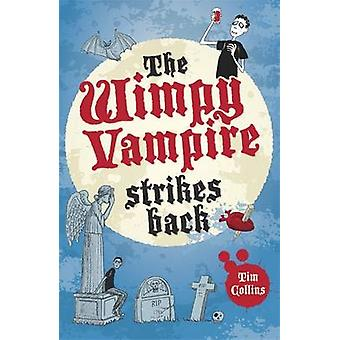 The Wimpy Vampire Strikes Back by Tim Collins - 9781782430223 Book