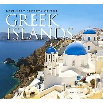 Den bäst bevarade hemligheter av de grekiska öarna (ny upplaga) av Diana Far