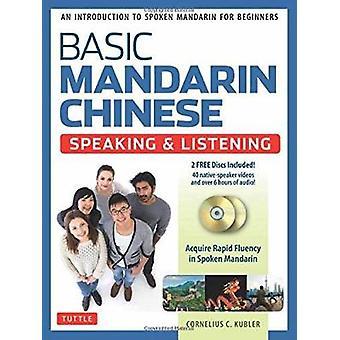Grundlegende Mandarin-Chinesisch - sprechen & zuhören Lehrbuch - ein Introducti